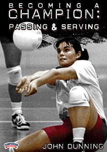 Becoming a Champion: Passing & Serving