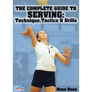 The Complete Guide to Serving: Technique, Tactics & Drills